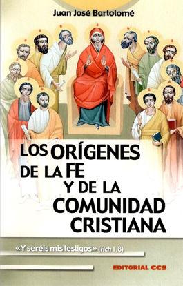 Picture of ORIGENES DE LA FE Y DE LA COMUNIDAD CRISTIANA
