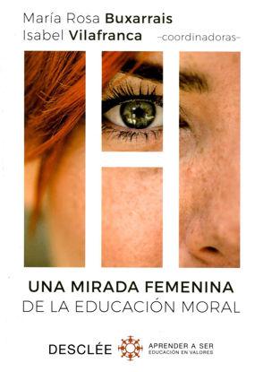 UNA MIRADA FEMENINA DE LA EDUCACION MORAL (DESCLEE)