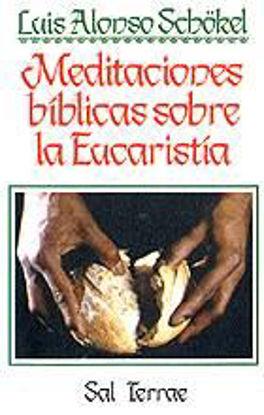 Picture of MEDITACIONES BIBLICAS SOBRE LA EUCARISTIA #21