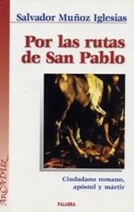 Foto de POR LAS RUTAS DE SAN PABLO #13