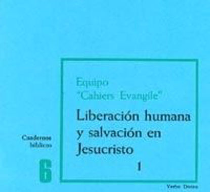 Foto de LIBERACION HUMANA Y SALVACION EN JESUCRISTO 1 #6