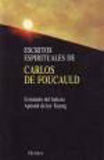 Foto de ESCRITOS ESPIRITUALES CARLOS DE FOUCAULD