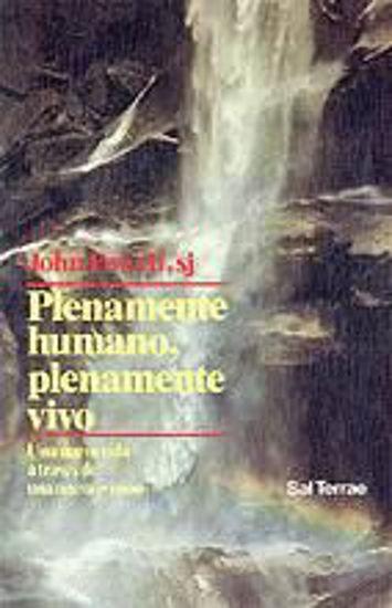 Foto de PLENAMENTE HUMANO PLENAMENTE VIVO #28