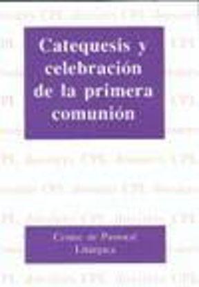 Foto de CATEQUESIS Y CELEBRACION DE LA P.C. #51