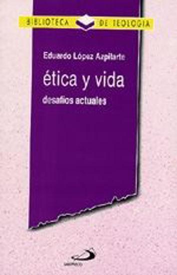 Foto de ETICA Y VIDA #1