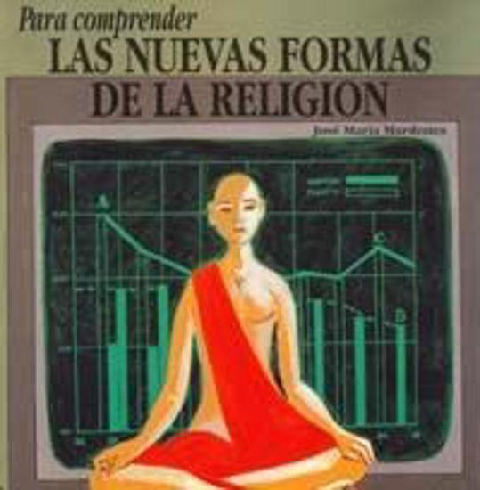 Foto de PARA COMPRENDER LAS NUEVAS FORMAS DE LA RELIGION #52