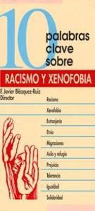 Foto de 10 PALABRAS CLAVE SOBRE RACISMO Y XENOFOBIA #11