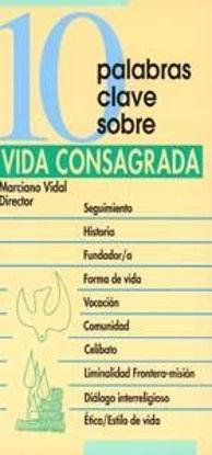 Foto de 10 PALABRAS CLAVE SOBRE VIDA CONSAGRADA #13