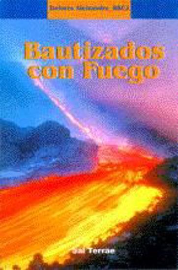 Foto de BAUTIZADOS CON FUEGO #86