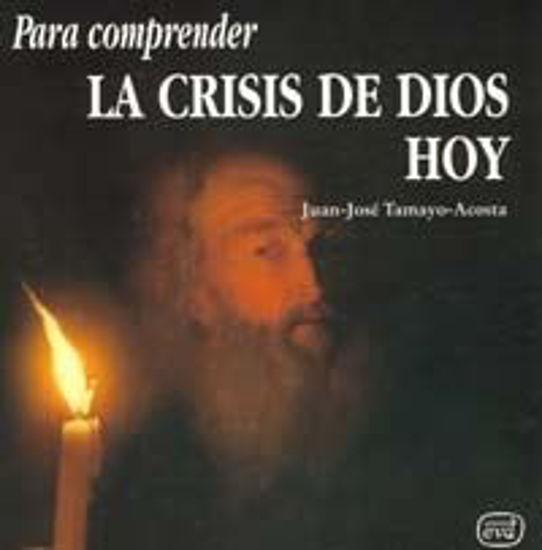Foto de PARA COMPRENDER LA CRISIS DE DIOS HOY #66