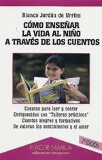 Foto de COMO ENSEÑAR LA VIDA AL NIÑO A TRAVES DE LOS CUENTOS #45
