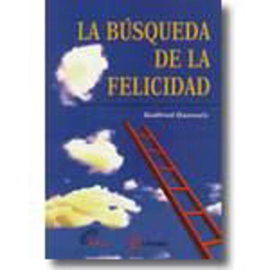 Foto de BUSQUEDA DE LA FELICIDAD