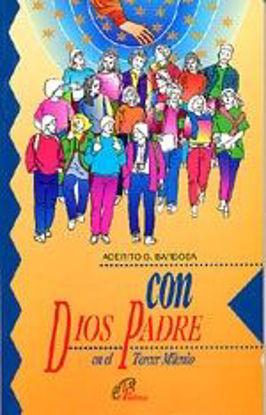 Picture of CON DIOS PADRE EN EL TERCER MILENIO #1