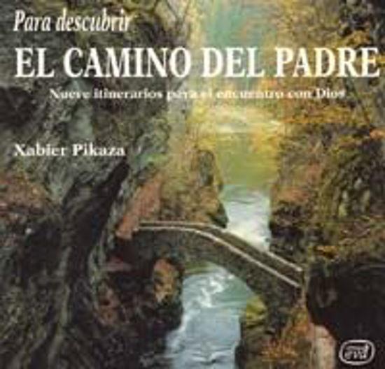 Foto de PARA DESCUBRIR EL CAMINO DEL PADRE #69