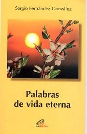 Foto de PALABRAS DE VIDA ETERNA #17
