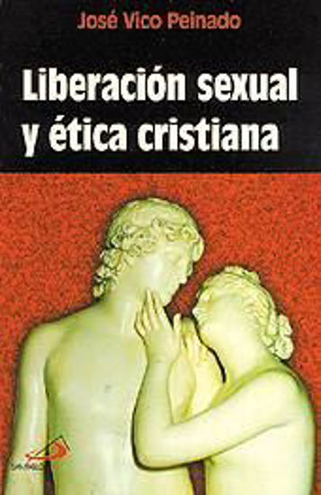 Foto de LIBERACION SEXUAL Y ETICA CRISTIANA #1