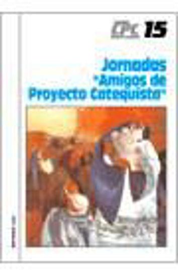 Foto de JORNADAS AMIGOS DE PROYECTO CATEQUISTA #15