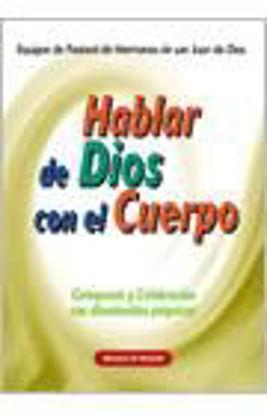 Foto de HABLAR DE DIOS CON EL CUERPO #13