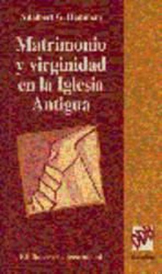 Foto de MATRIMONIO Y VIRGINIDAD EN LA IGLESIA ANTIGUA
