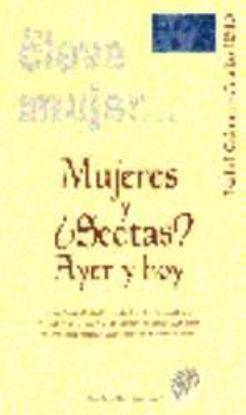 Foto de MUJERES Y SECTAS AYER Y HOY