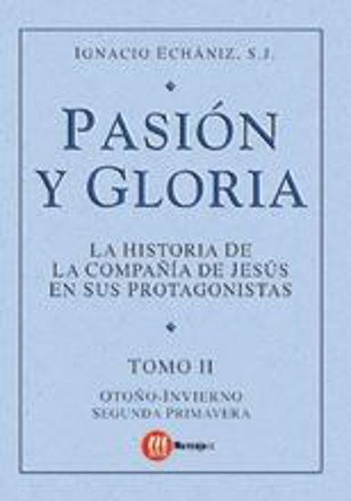 Foto de PASION Y GLORIA (TOMO II) OTOÑO-INVIERNO