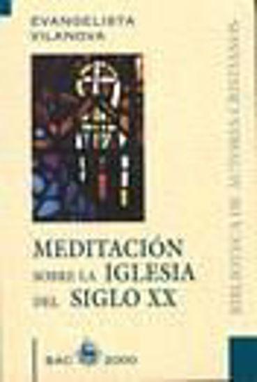 Foto de MEDITACION SOBRE LA IGLESIA DEL SIGLO #33