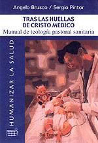 Foto de TRAS LAS HUELLAS DE CRISTO MEDICO (SAL TERRAE) #5