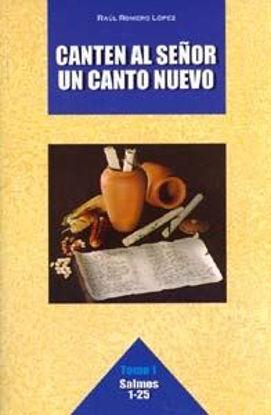 Foto de CANTEN AL SEÑOR UN CANTO NUEVO (TOMO 1)
