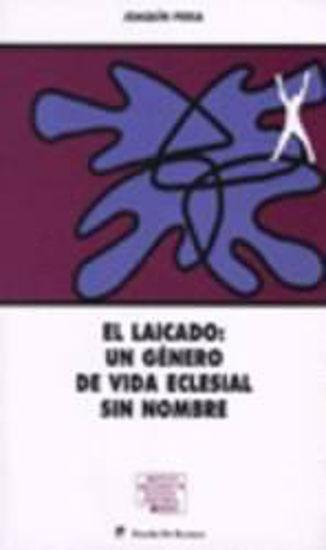 Foto de LAICADO UN GENERO DE VIDA ECLESIAL SIN NOMBRE
