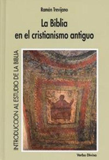 Foto de BIBLIA EN EL CRISTIANISMO ANTIGUO #10