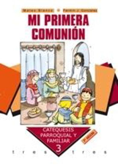Foto de MI PRIMERA COMUNION CATEQUESIS PARROQUIAL FAMILIAR 3 (PALABRA)