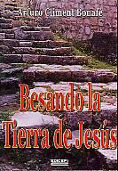Foto de BESANDO LA TIERRA DE JESUS