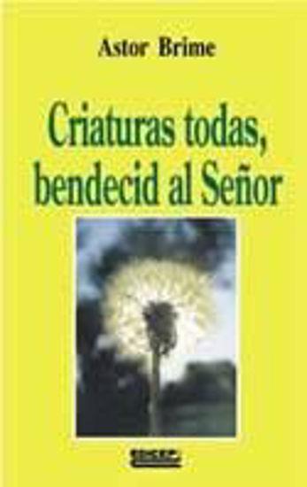 Foto de CRIATURAS TODAS BENDECID AL SEÑOR #59