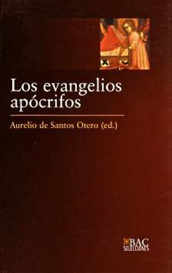 Foto de EVANGELIOS APOCRIFOS (BAC SELECCIONES) #2