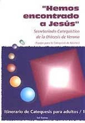 Foto de HEMOS ENCONTRADO A JESUS #10