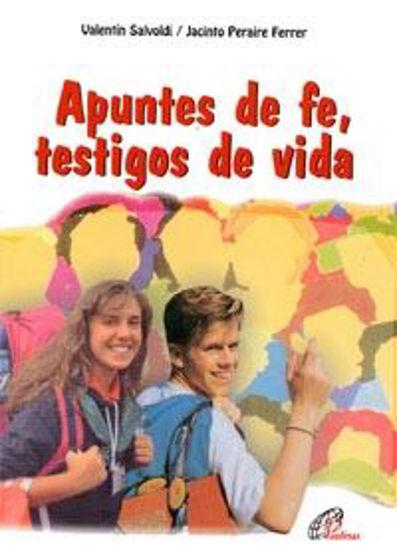 Foto de APUNTES DE FE TESTIGOS DE VIDA #4