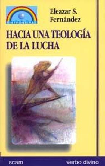 Foto de HACIA UNA TEOLOGIA DE LA LUCHA #8