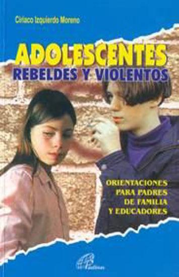 Foto de ADOLESCENTES REBELDES Y VIOLENTOS