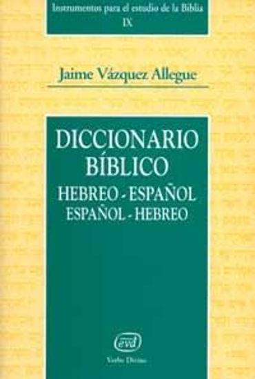 Foto de DICCIONARIO BIBLICO (HEB-ESP/ESP-HEB) IX