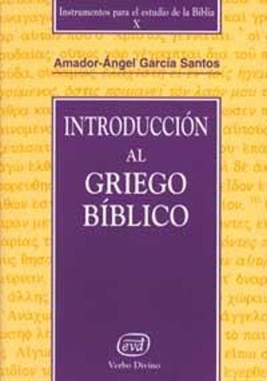 Foto de INTRODUCCION AL GRIEGO BIBLICO
