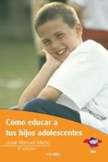 Foto de COMO EDUCAR A TUS HIJOS ADOLESCENTES #734