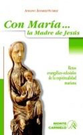 Foto de CON MARIA LA MADRE DE JESUS