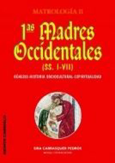 Foto de PRIMERAS MADRES OCCIDENTALES (S.I-VII) MATROLOGIA II