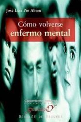 Foto de COMO VOLVERSE ENFERMO MENTAL #91