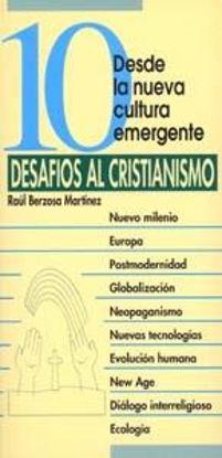 Foto de 10 DESAFIOS AL CRISTIANISMO #27
