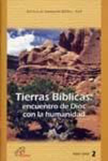 Foto de TIERRAS BIBLICAS ENCUENTRO DE DIOS CON LA HUMANIDAD #2