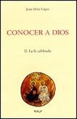 Foto de CONOCER A DIOS II LA FE CELEBRADA