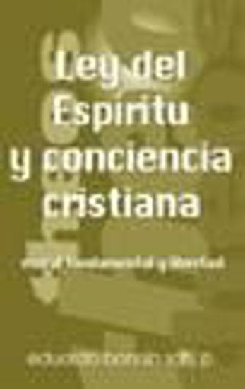 Foto de LEY DEL ESPIRITU Y CONCIENCIA CRISTIANA