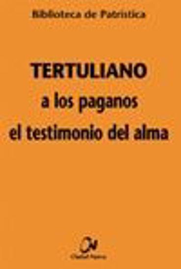 Foto de A LOS PAGANOS EL TESTIMONIO DEL ALMA #63