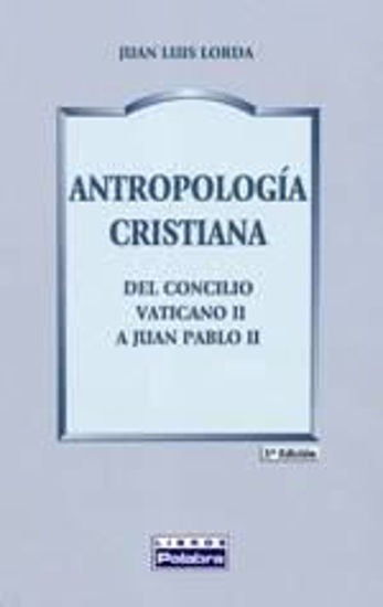 Foto de ANTROPOLOGIA CRISTIANA (PALABRA) #13